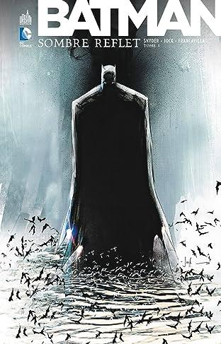 Batman: Sombre Reflet Tome 1