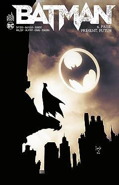 Batman: Passé, présent, futur #6