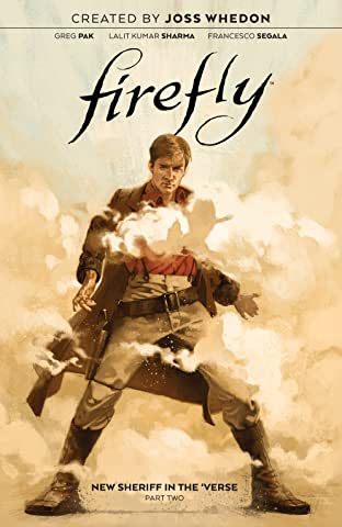 Firefly Tome 5: New Sheriff in the 'Verse: Part Two