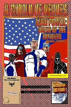 Man Power: Birth of the Supermen Volume 2 #4