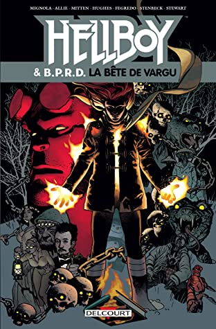 Hellboy and BPRD Vol. 6: La Bête de Vargu