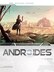Androïdes Tome 9: Le Berger