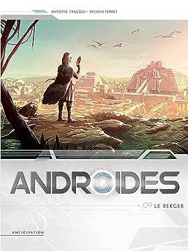 Androïdes Vol. 9: Le Berger