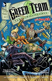 The Green Team: Teen Trillionaires Vol. 1: Money and Power
