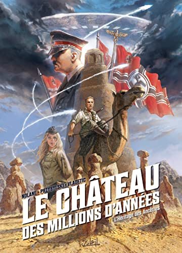 Le Château des millions d'années Tome 1: L'Héritage des Ancêtres