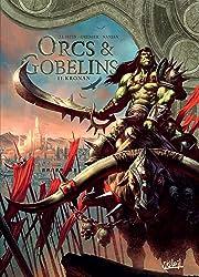 Orcs et Gobelins Tome 11: Kronan