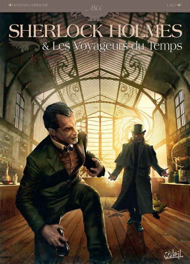 Sherlock Holmes et les voyageurs du temps Vol. 1