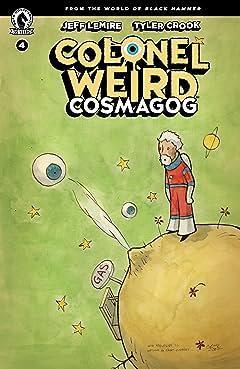 Colonel Weird: Cosmagog No.4