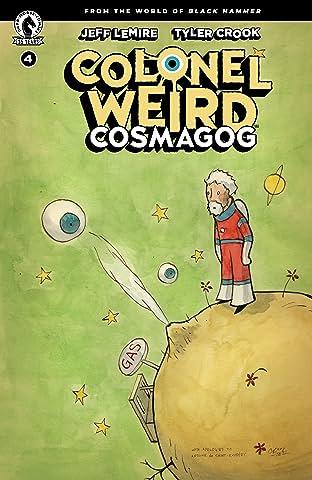 Colonel Weird: Cosmagog #4