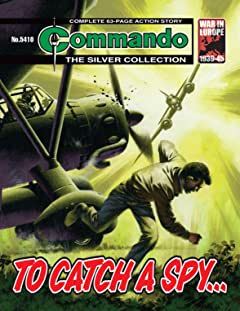 Commando #5410: To Catch A Spy…