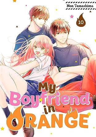 My Boyfriend in Orange Tome 10