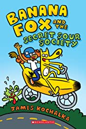 Banana Fox And The Secret Sour Society Tome 1