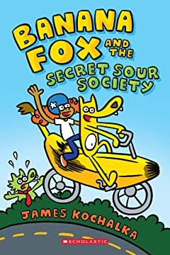 Banana Fox And The Secret Sour Society Vol. 1