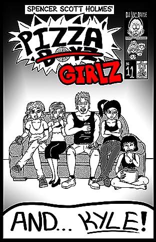 Pizza Boyz #11