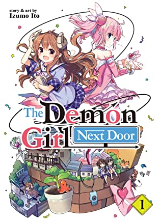 The Demon Girl Next Door Vol. 1