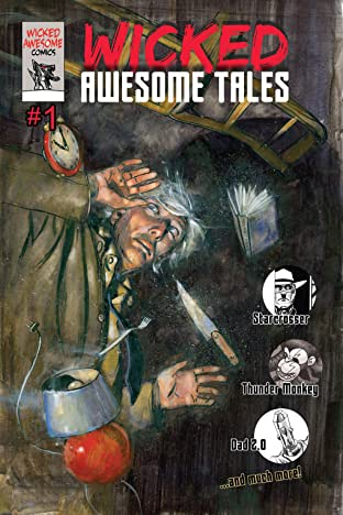 Wicked Awesome Tales #1
