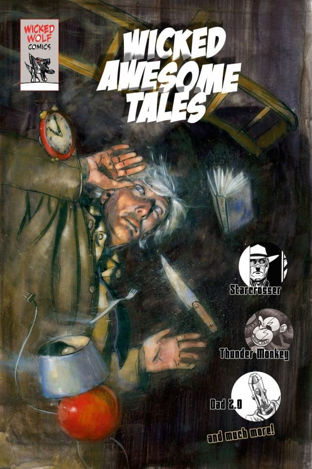 Wicked Awesome Tales Vol. 1