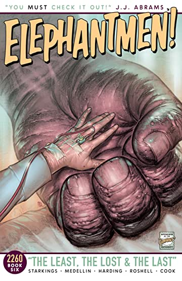 Elephantmen 2260 Tome 6: The Least, The Lost & The Last