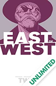 East of West Vol. 2: We Are All One