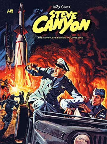 Milton Caniff's Steve Canyon: The Complete Series Tome 1
