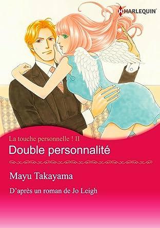 Double personnalité Tome 2: La touche personnelle !