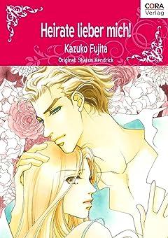 Heirate lieber mich! Vol. 4: Brides and Belles