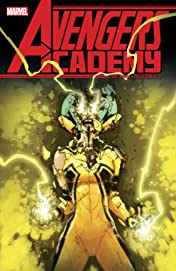 Avengers Academy: The Complete Collection Vol. 3