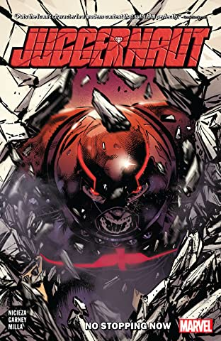 Juggernaut: No Stopping Now