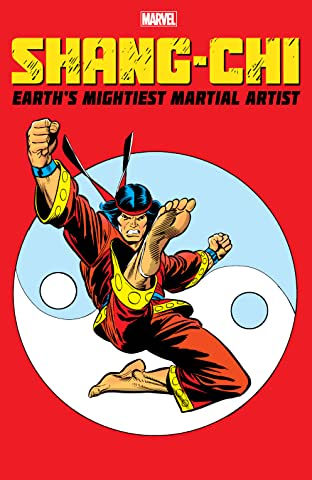 Shang-Chi: Earth's Mightiest Martial Artist