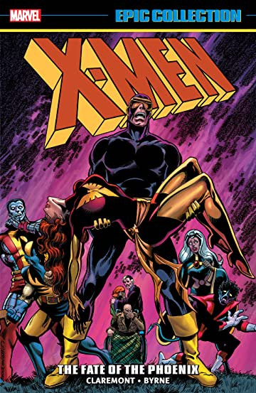 X-Men Epic Collection: The Fate Of The Phoenix