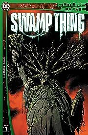 Future State (2021-)  #1: Swamp Thing