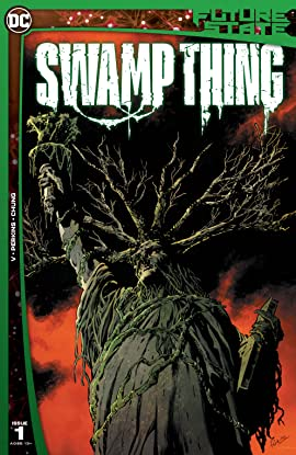 Future State (2021-)  #1: Swamp Thing
