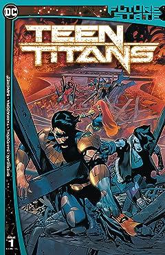 Future State: Teen Titans (2021-2021) #1