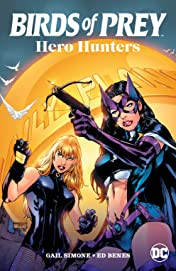 Birds of Prey: Hero Hunters