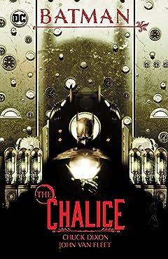 Batman: The Chalice Vol. 1
