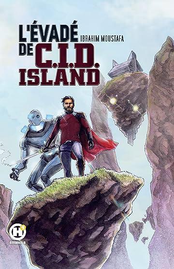 L'Évadé de C.I.D. Island Tome 1
