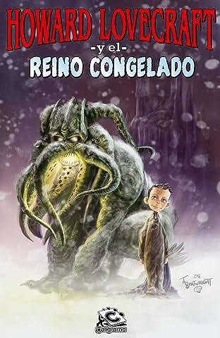 Howard Lovecraft y el Reino Congelado Tome 1