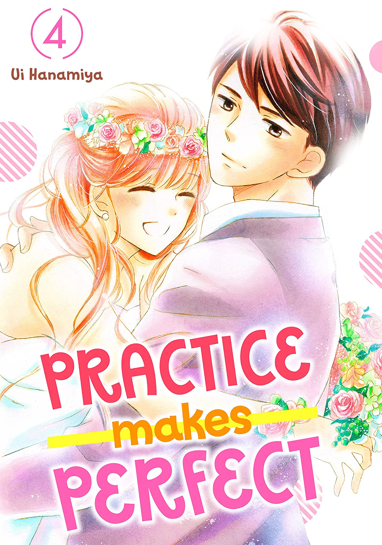 Practice Makes Perfect Vol. 4