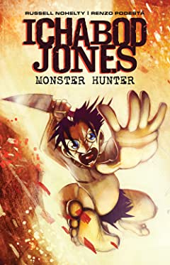Ichabod Jones: Monster Hunter #7
