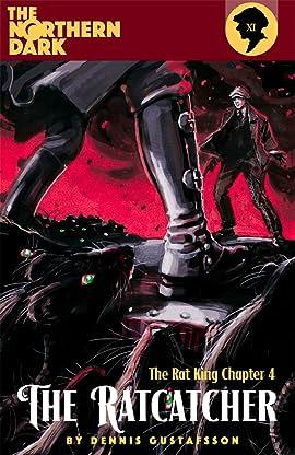 The Northern Dark: The Rat King: The Rat Catcher