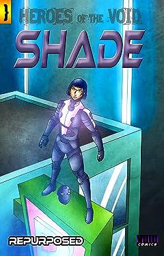 Shade Vol. 1: Repurposed