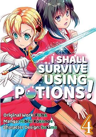 I Shall Survive Using Potions! Vol. 4