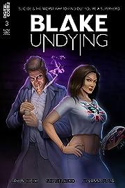 Blake Undying #3