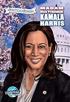 Political Power: Madam Vice President Kamala Harris