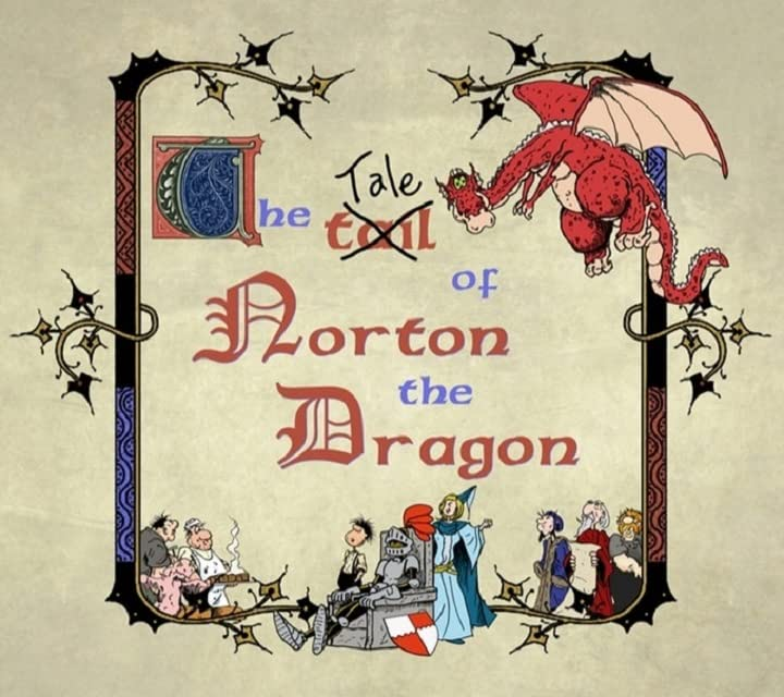 The Tale of Norton the Dragon