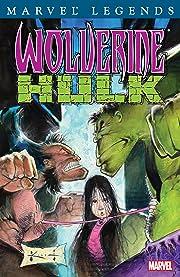 Wolverine Legends Vol. 1: Wolverine/Hulk