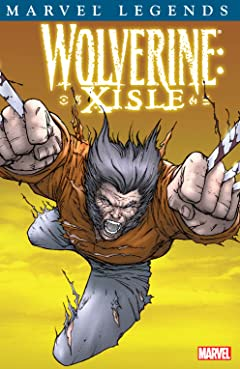 Wolverine Legends Vol. 4: Xisle