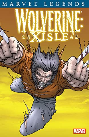 Wolverine Legends Vol. 4: Xisle