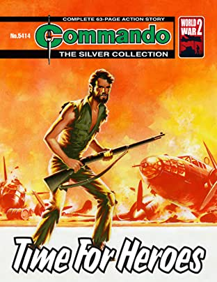 Commando #5414: Time For Heroes