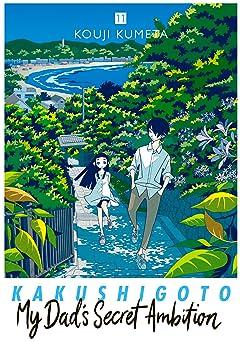 Kakushigoto: My Dad's Secret Ambition Vol. 11